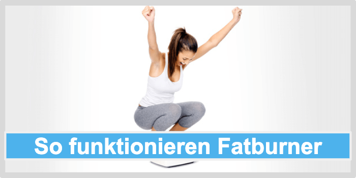 So funktionieren Fatburner