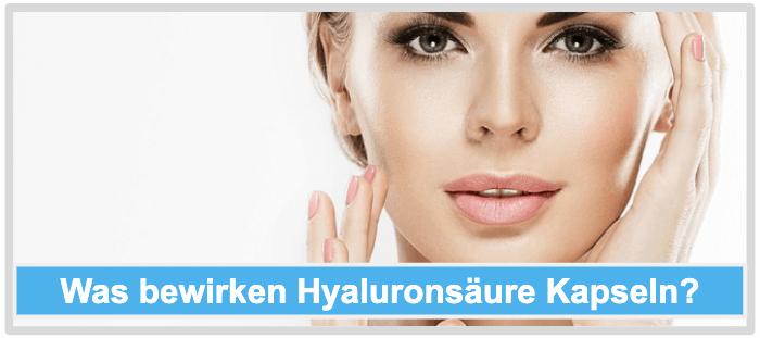 Hyaluronsäure Kapseln Wirkung Wirkstoffe