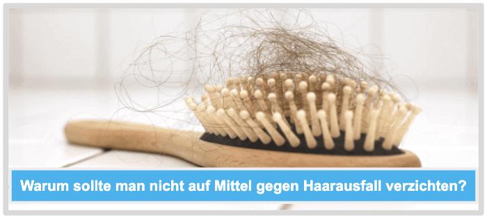 Warum sollte man nicht auf Mittel gegen Haarausfall verzichten