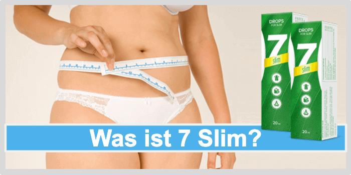 Was ist 7 Slim