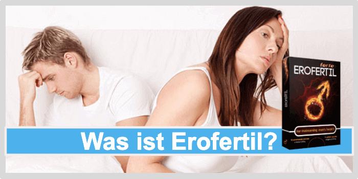 Was ist Erofertil