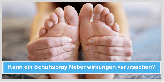 Kann eine Schuhspray Nebenwirkungen verursachen? Abbild