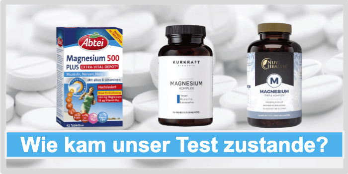 Magnesium Tabletten Test