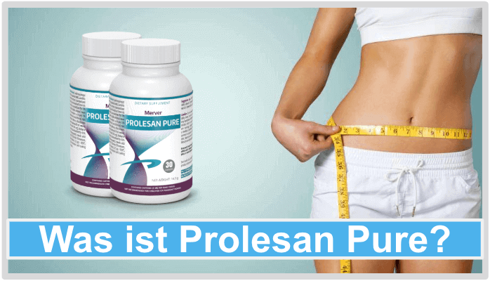 Was ist Prolesan Pure