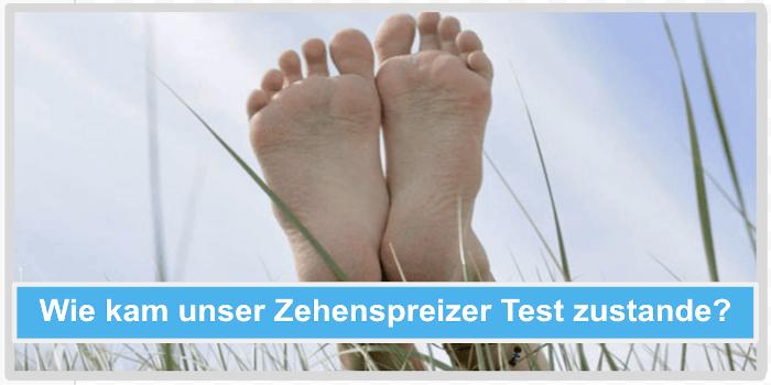 Wie kam unser Zehenspreizer Test zustande? Abbild