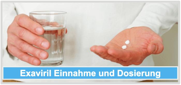 Exaviril Einnahme Dosierung Anwendung