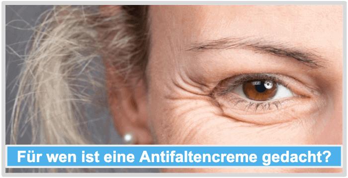Antifaltencreme Anwender Zielgruppe