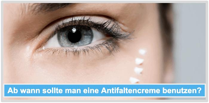Antifaltencreme ab wann