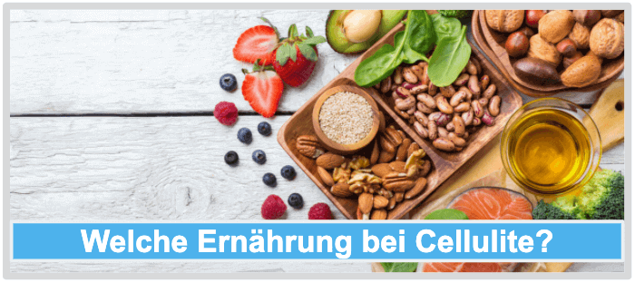 Cellulite Ernährung
