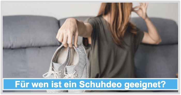 Schuhdeo Anwender