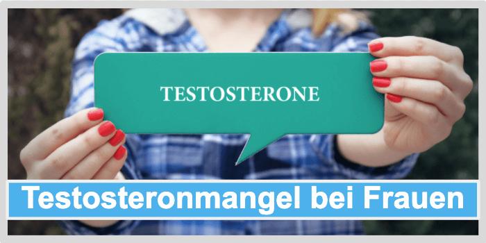 Testosteronmangel Frauen