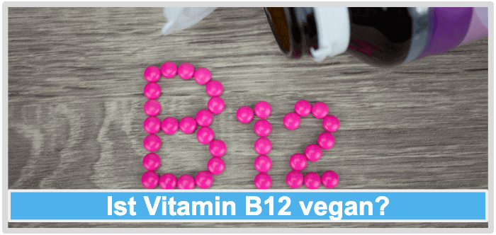 Vitamin B12 vegan pflanzlich
