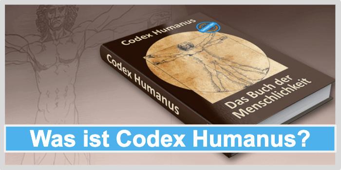 Was ist Codex Humanus