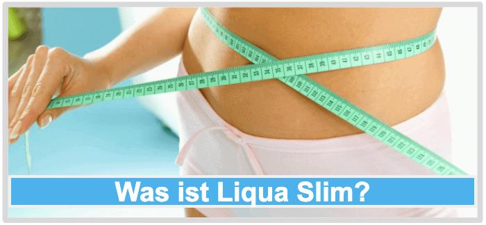 Was ist Liqua Slim