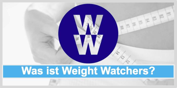 Was ist Weight Watchers