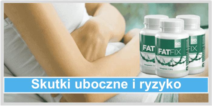 Fatfix Skutki uboczne i ryzyko
