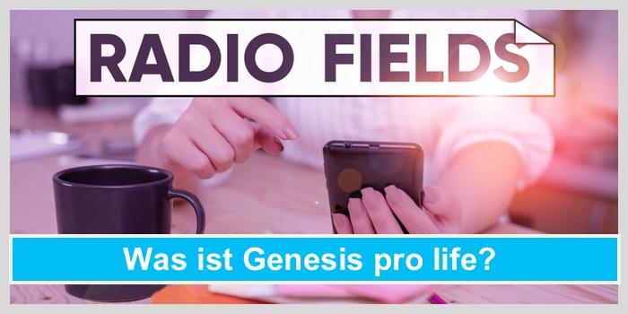 genesis pro life