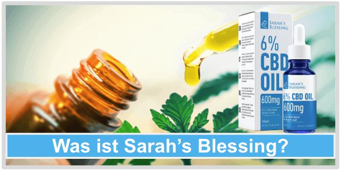 Was ist Sarahs Blessing CBD