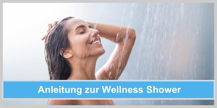 wellness shower anleitung anwendung installation montage mineralsteine wechseln