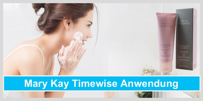 mary kay timewise anwendung