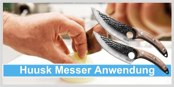 Huusk Messer Anwendung